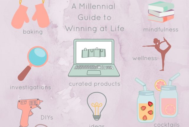 A Millennial Guide on how to be winning at life
